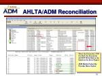 ahlta adm reconciliation