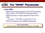 the 99499 placeholder