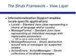 the struts framework view layer16