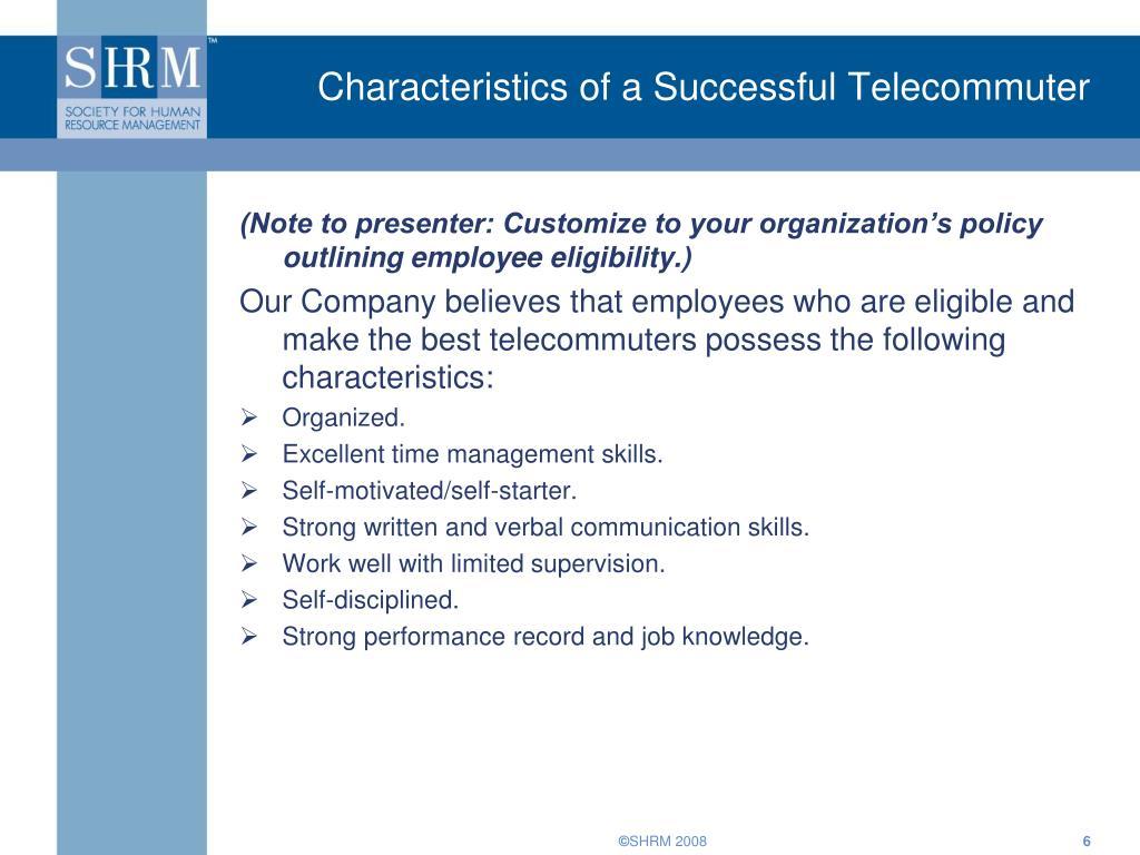 Characteristics of a Successful Telecommuter