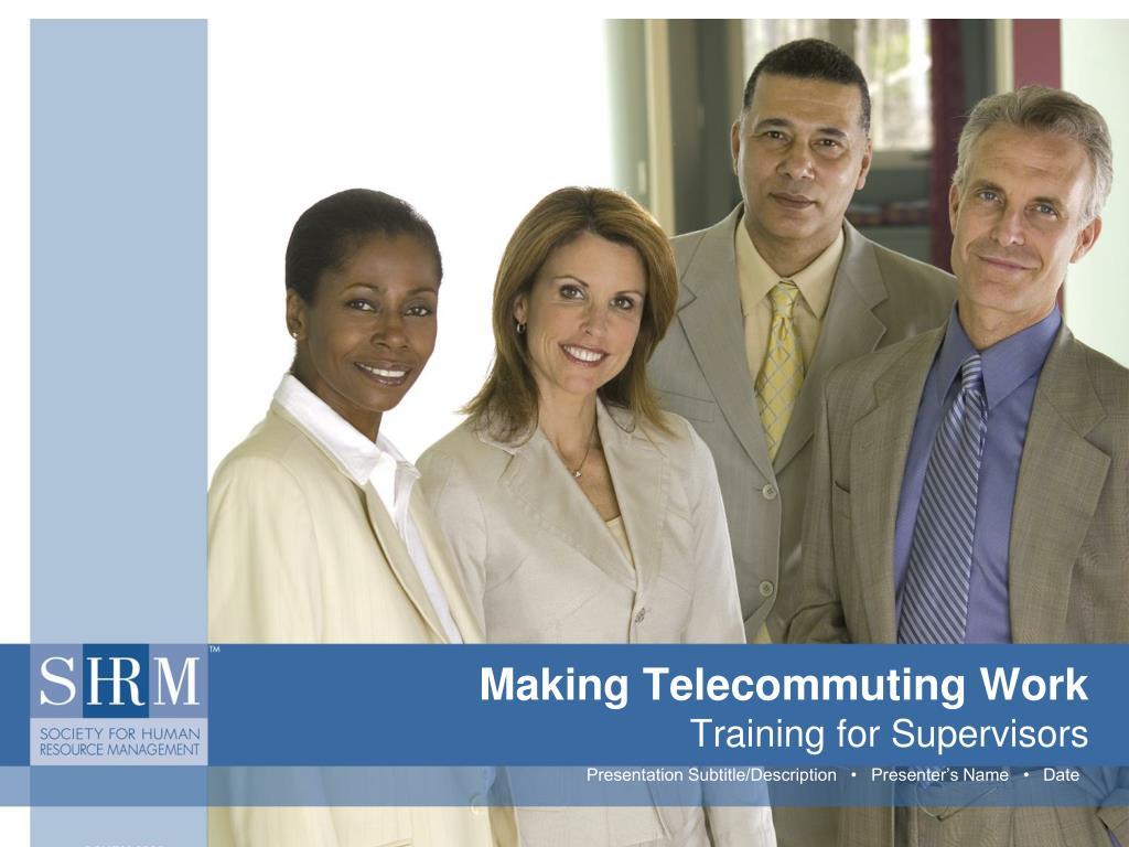 making telecommuting work training for supervisors l.