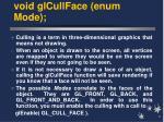 void glcullface enum mode