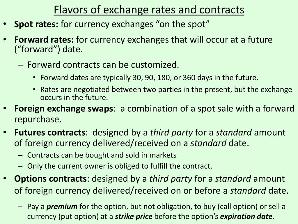 Flavors of exchange rates and contracts