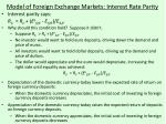 model of foreign exchange markets interest rate parity