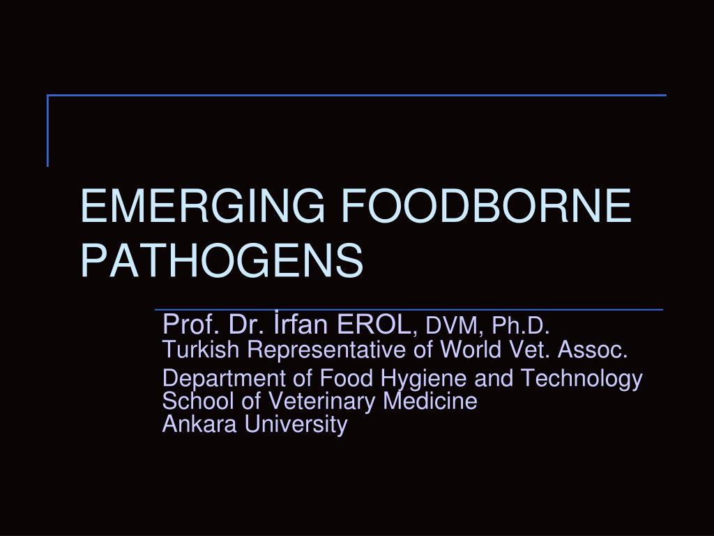 emerging foodborne pathogens l.