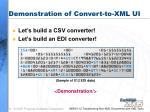 demonstration of convert to xml ui