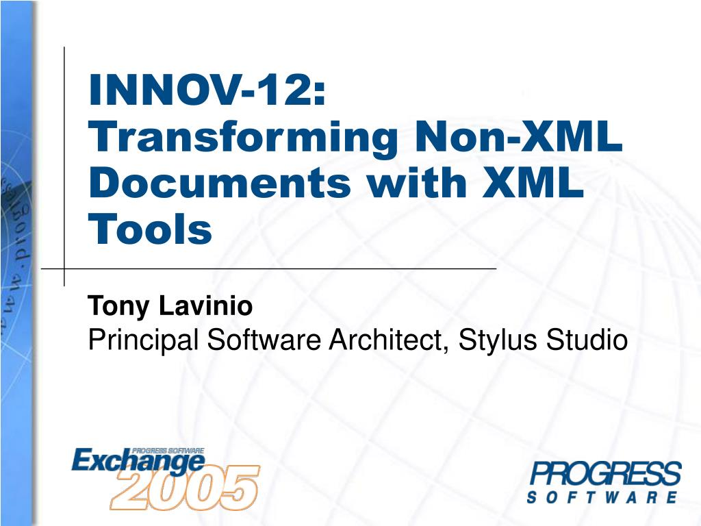 innov 12 transforming non xml documents with xml tools l.
