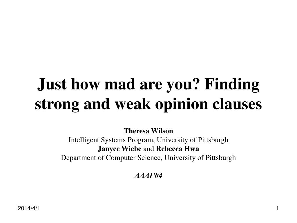 just how mad are you finding strong and weak opinion clauses l.