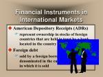 financial instruments in international markets
