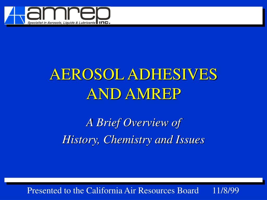 aerosol adhesives and amrep l.