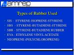 types of rubber used