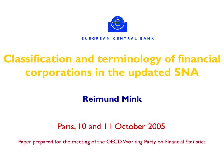 Classification and terminology of financial corporations in the updated SNA