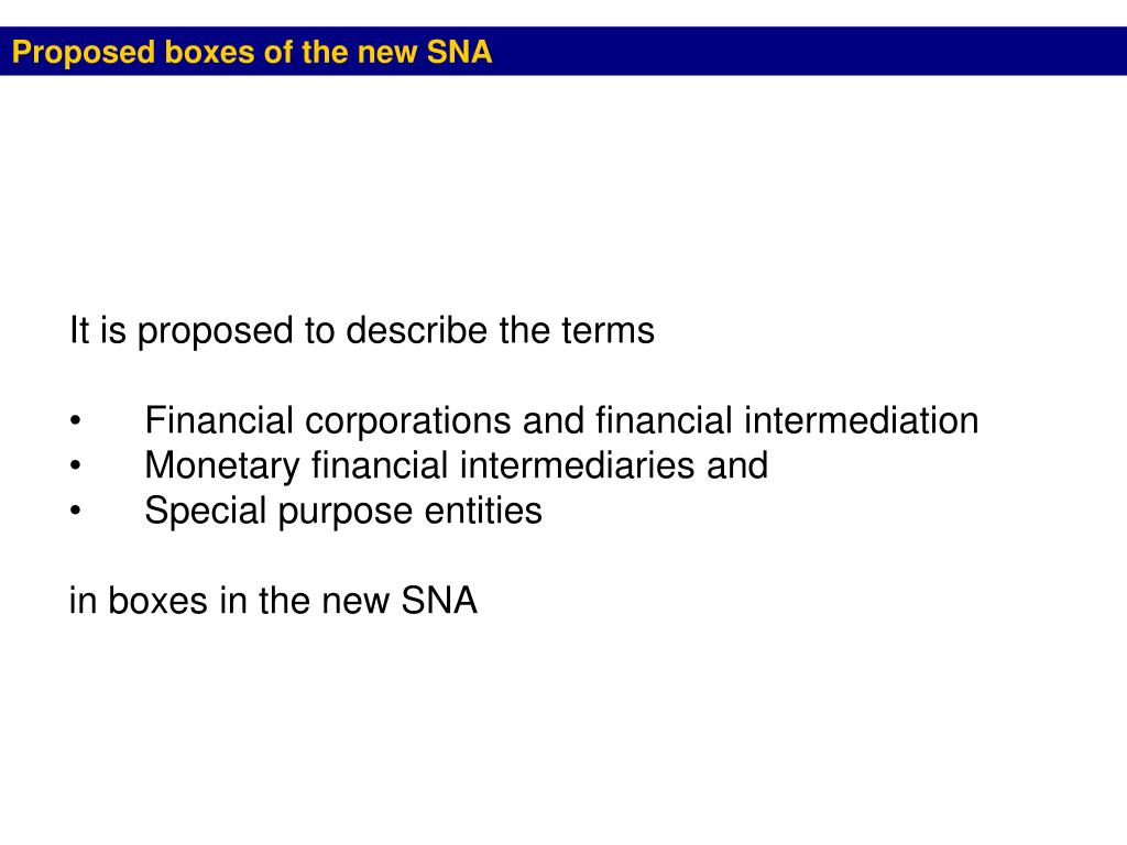 Proposed boxes of the new SNA