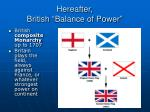hereafter british balance of power