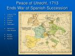 peace of utrecht 1713 ends war of spanish succession