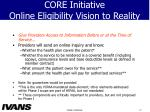 core initiative online eligibility vision to reality