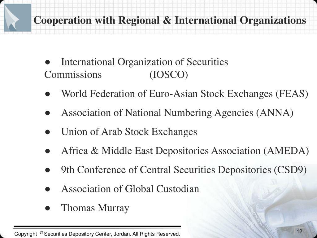 Cooperation with Regional & International Organizations