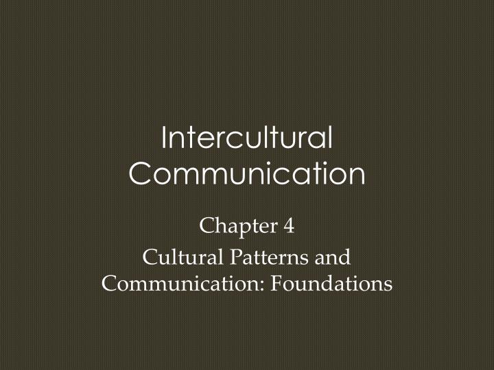 silence during intercultural communication a case The findings come from an ethnographic case study that investigated collaboration within the context of (2004) silence during intercultural communication: a case.