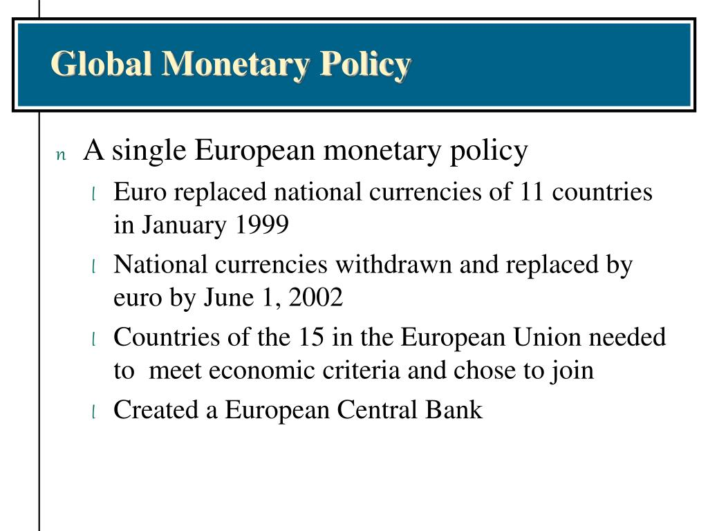 globalization and monetary policy Downloadable (with restrictions) recent data show substantial increases in the size of gross external asset and liability positions the implications of these developments for optimal conduct of monetary policy are analyzed in a standard open economy model which is augmented to allow for endogenous portfolio choice.