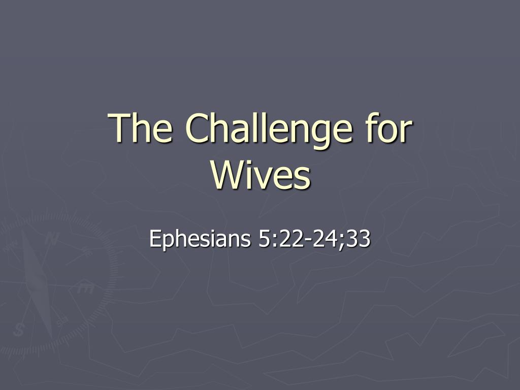 the challenge for wives l.