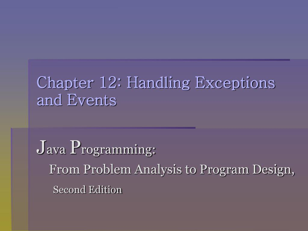 chapter 12 handling exceptions and events l.