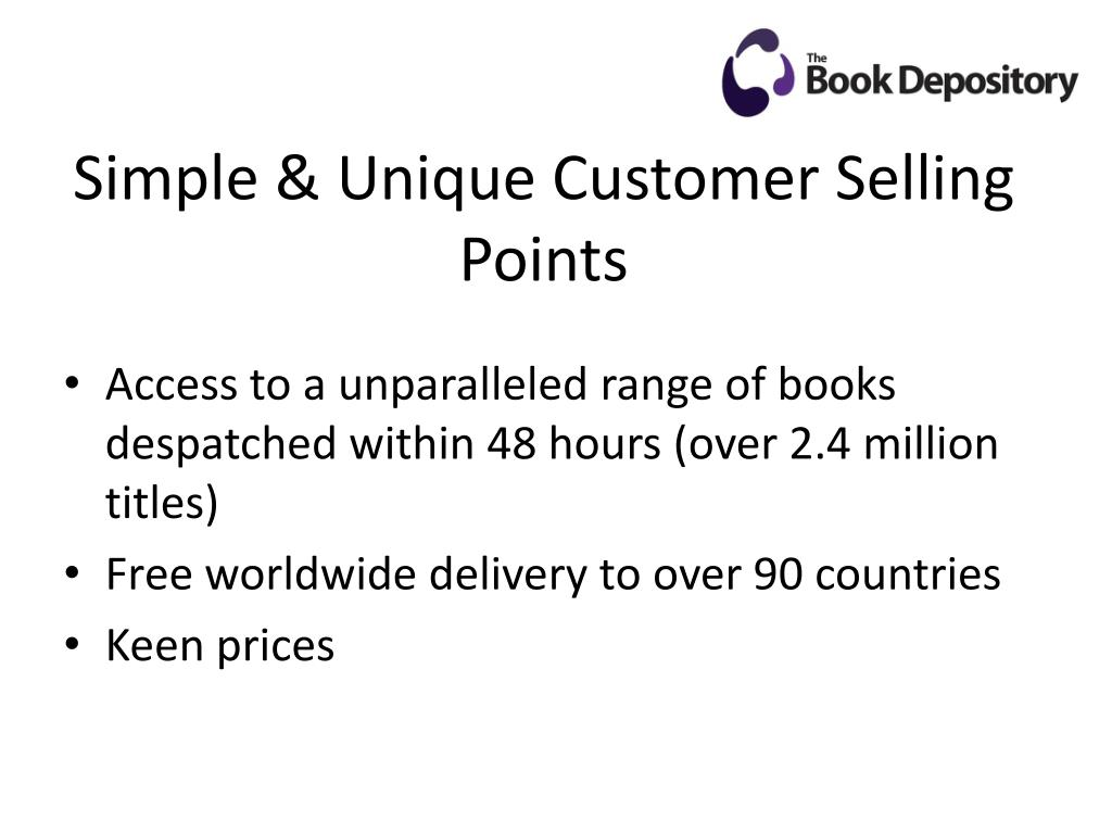 Simple & Unique Customer Selling Points