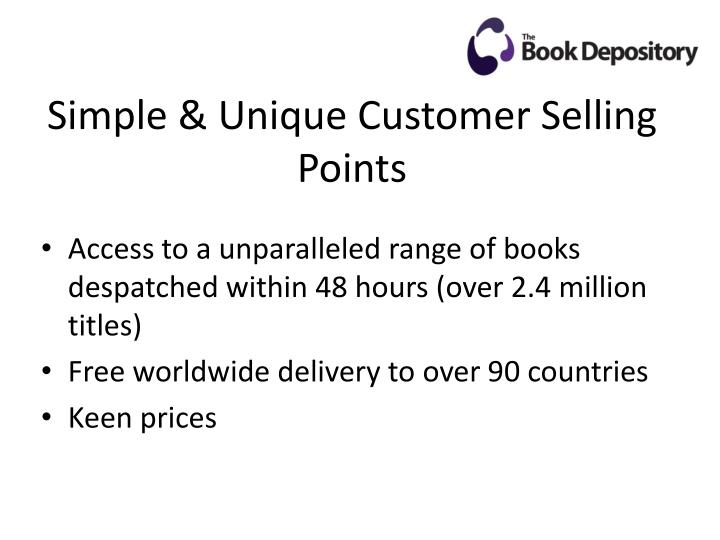 Simple unique customer selling points