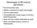 advantages of ibx and its derivatives