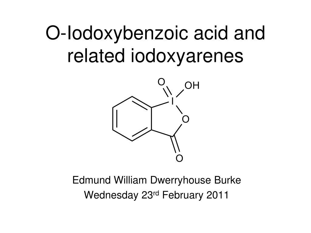 o iodoxybenzoic acid and related iodoxyarenes l.