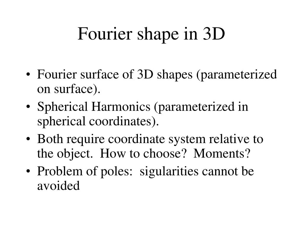 Fourier surface of 3D shapes (parameterized on surface).