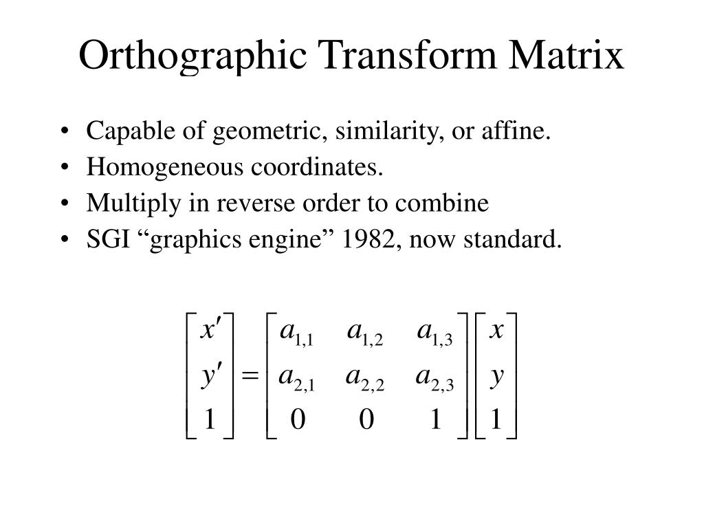 Capable of geometric, similarity, or affine.