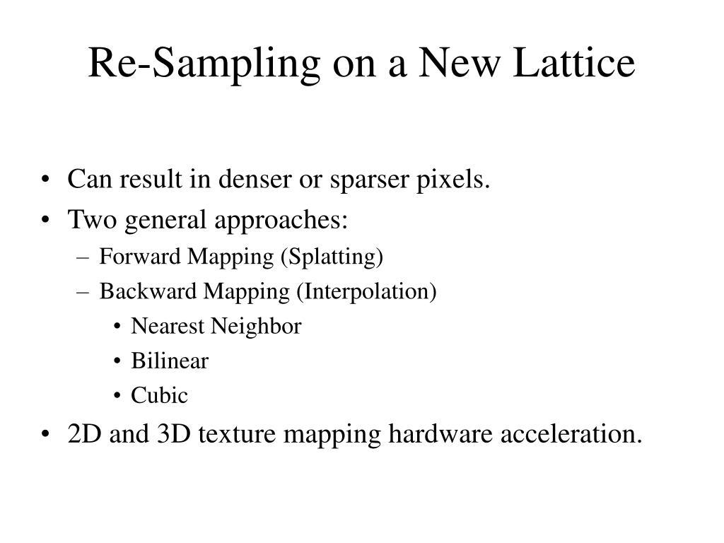 Can result in denser or sparser pixels.
