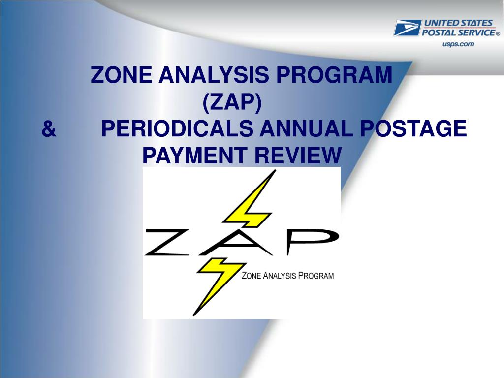zone analysis program zap periodicals annual postage payment review l.