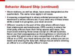 behavior aboard ship continued