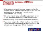 what are the purposes of military courtesies