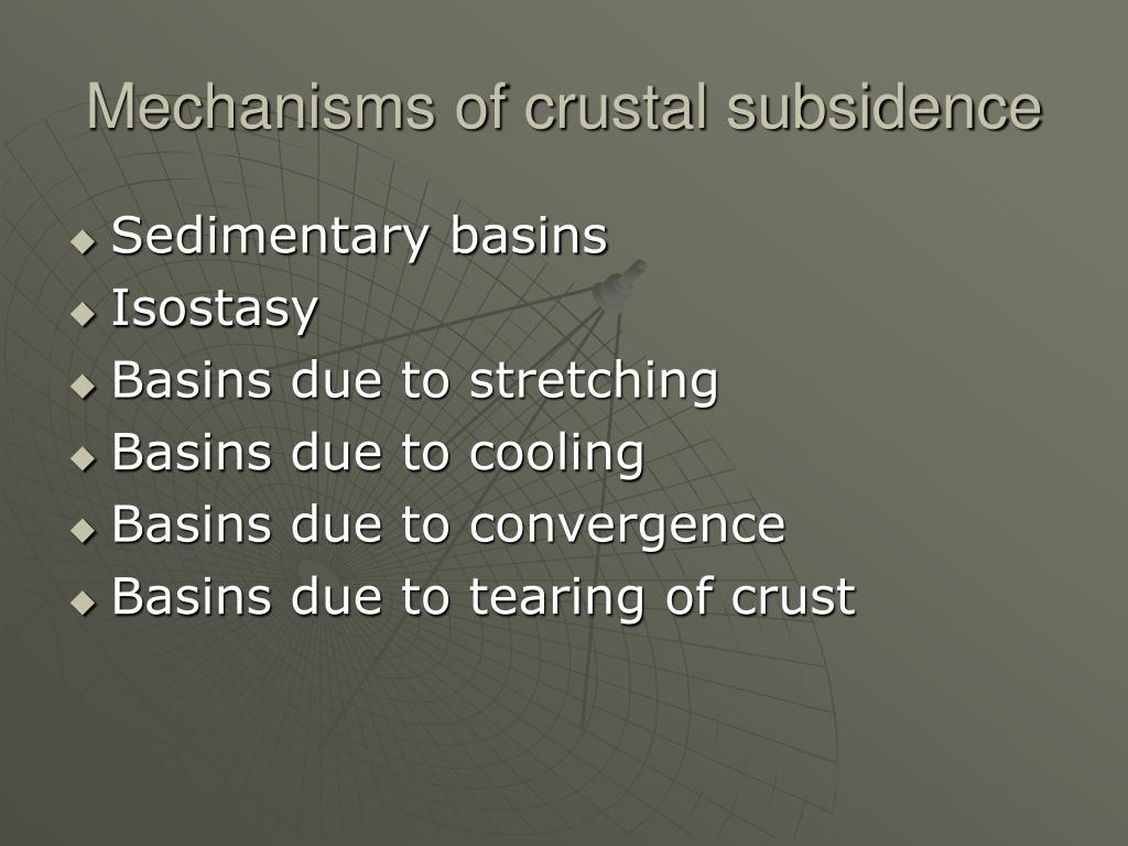 mechanisms of crustal subsidence l.