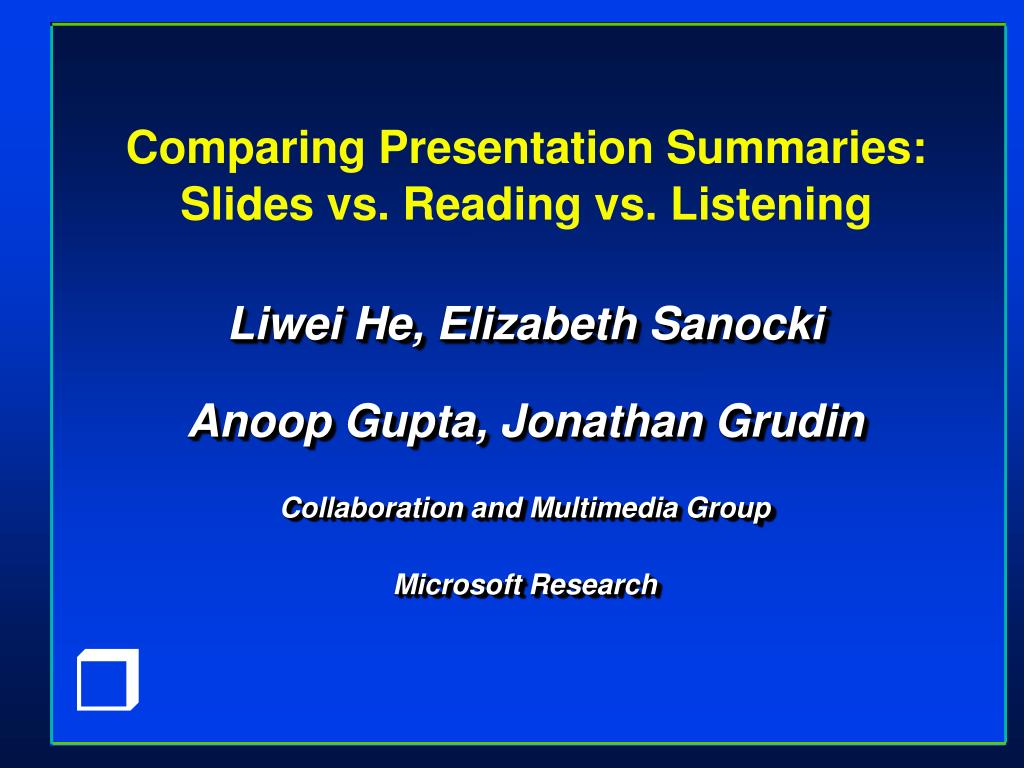 comparing presentation summaries slides vs reading vs listening l.