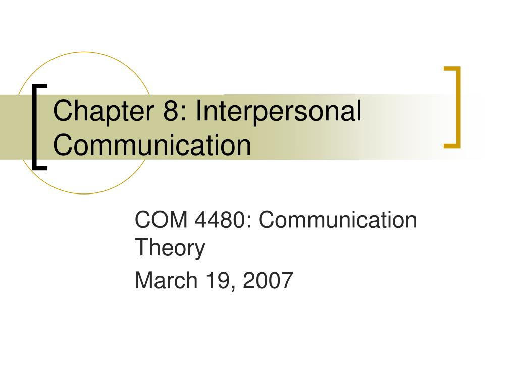chapter 8 interpersonal communication l.