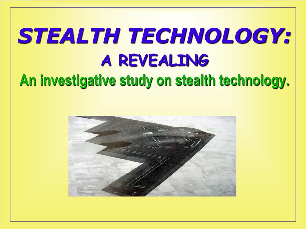 stealth technology a revealing an investigative study on stealth technology l.