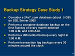 backup strategy case study 1
