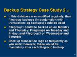 backup strategy case study 2 2