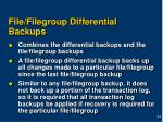 file filegroup differential backups