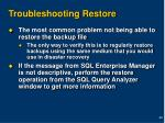troubleshooting restore