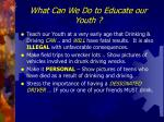 what can we do to educate our youth