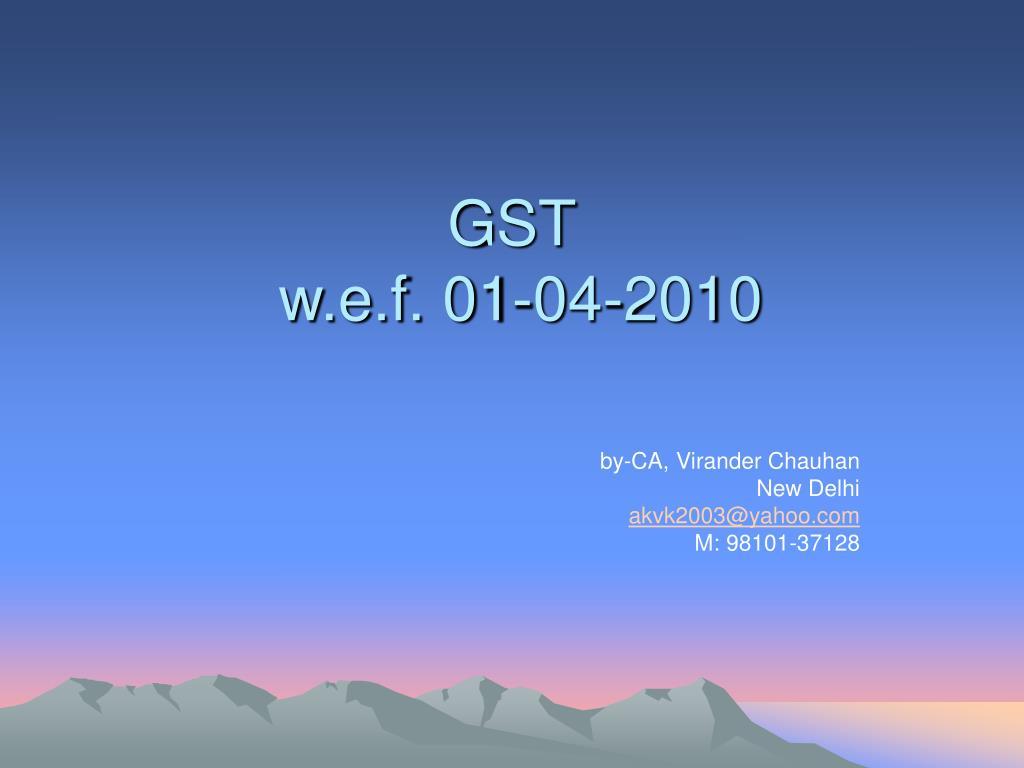 gst w e f 01 04 2010 l.
