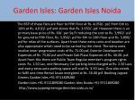 garden isles garden isles noida