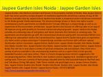 jaypee garden isles noida jaypee garden isles