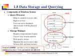 1 8 data storage and querying