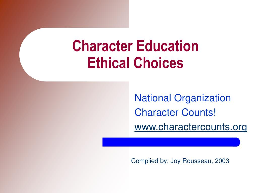 character education ethical choices l.