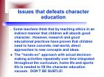 issues that defeats character education